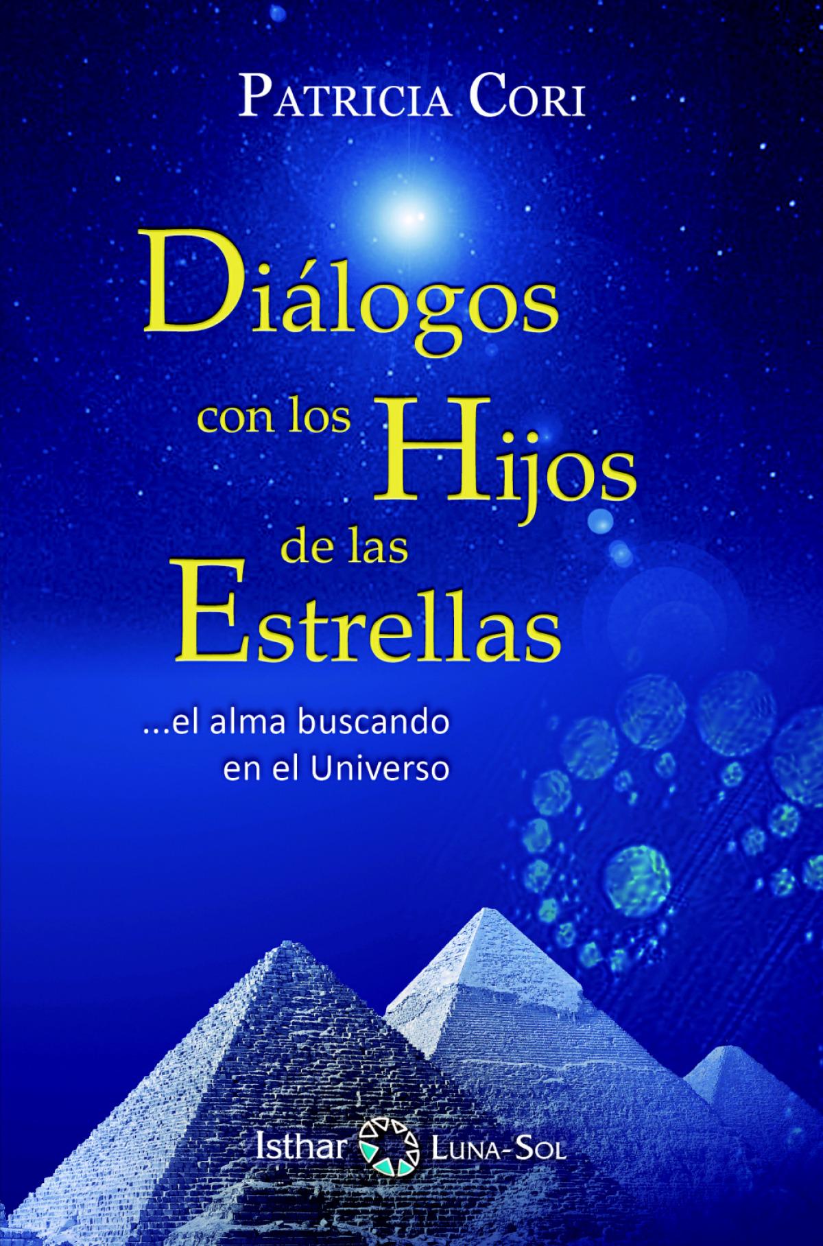 Diálogo con los Hijos de las Estrellas 9788417230661