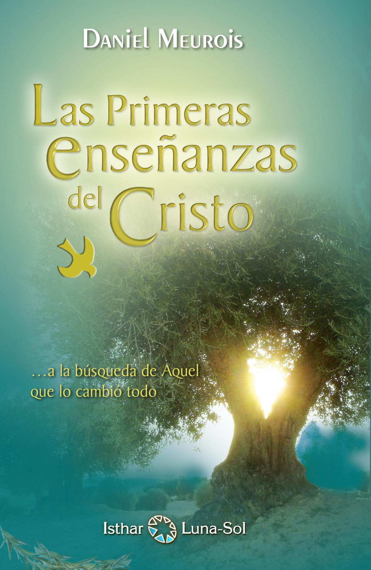 Las Primeras Enseñanzas del Cristo 9788417230685
