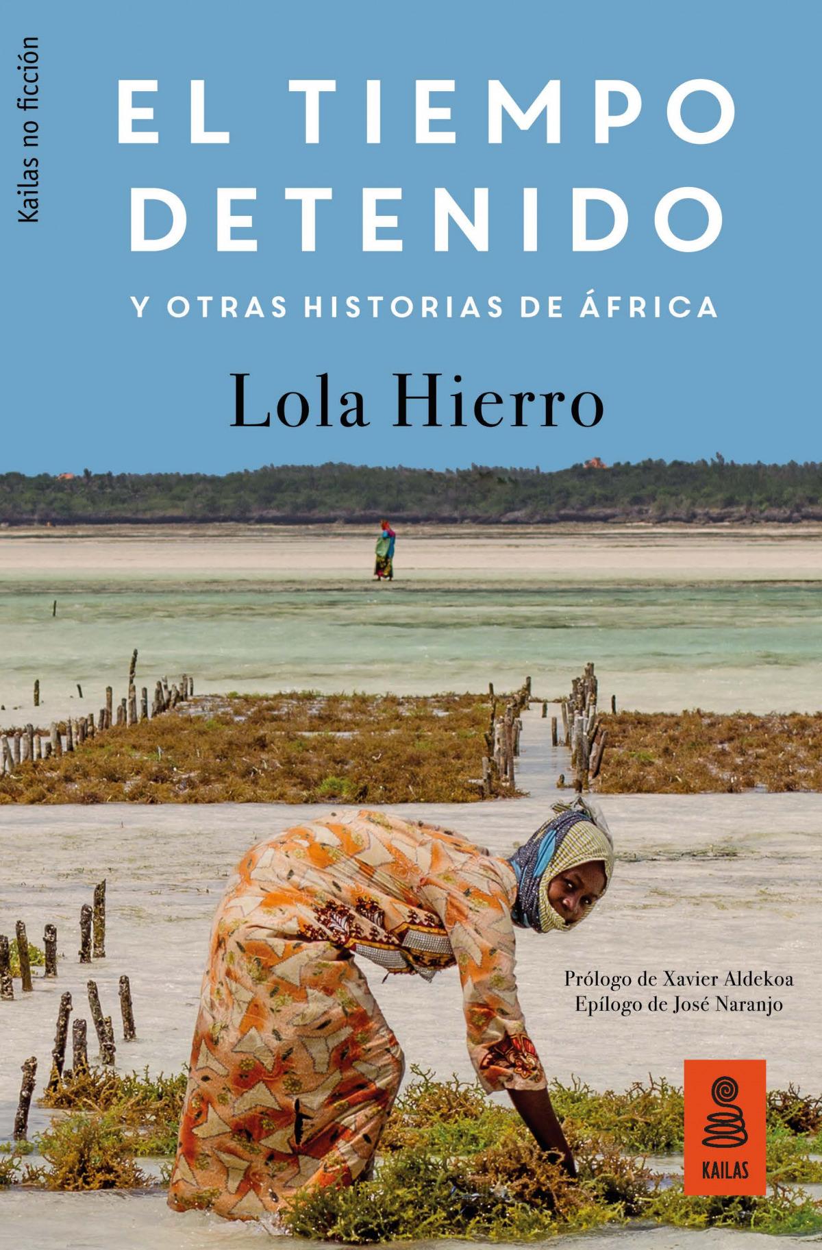 EL TIEMPO DETENIDO Y OTRAS HISTORIAS DE ÁFRICA 9788417248239