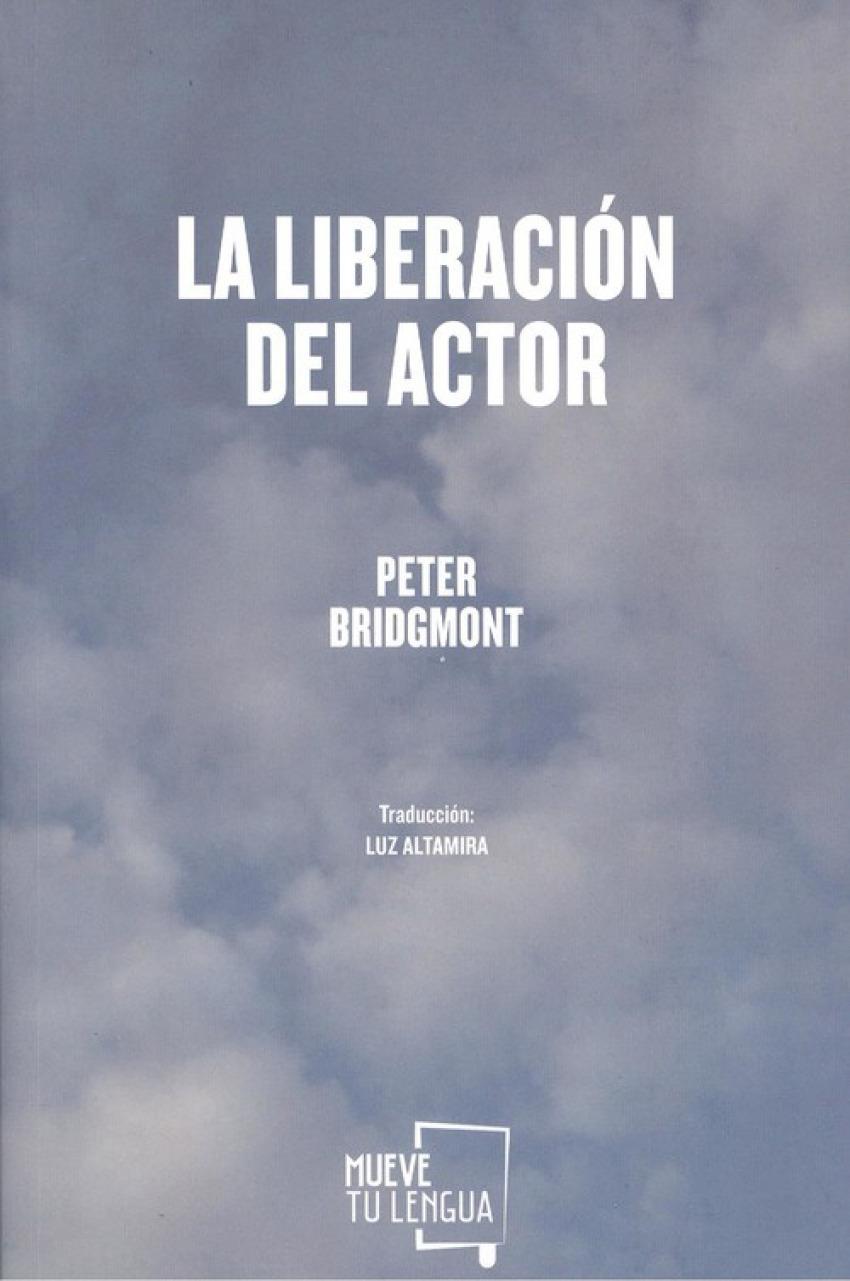 LA LIBERACIÓN DEL ACTOR 9788417284855