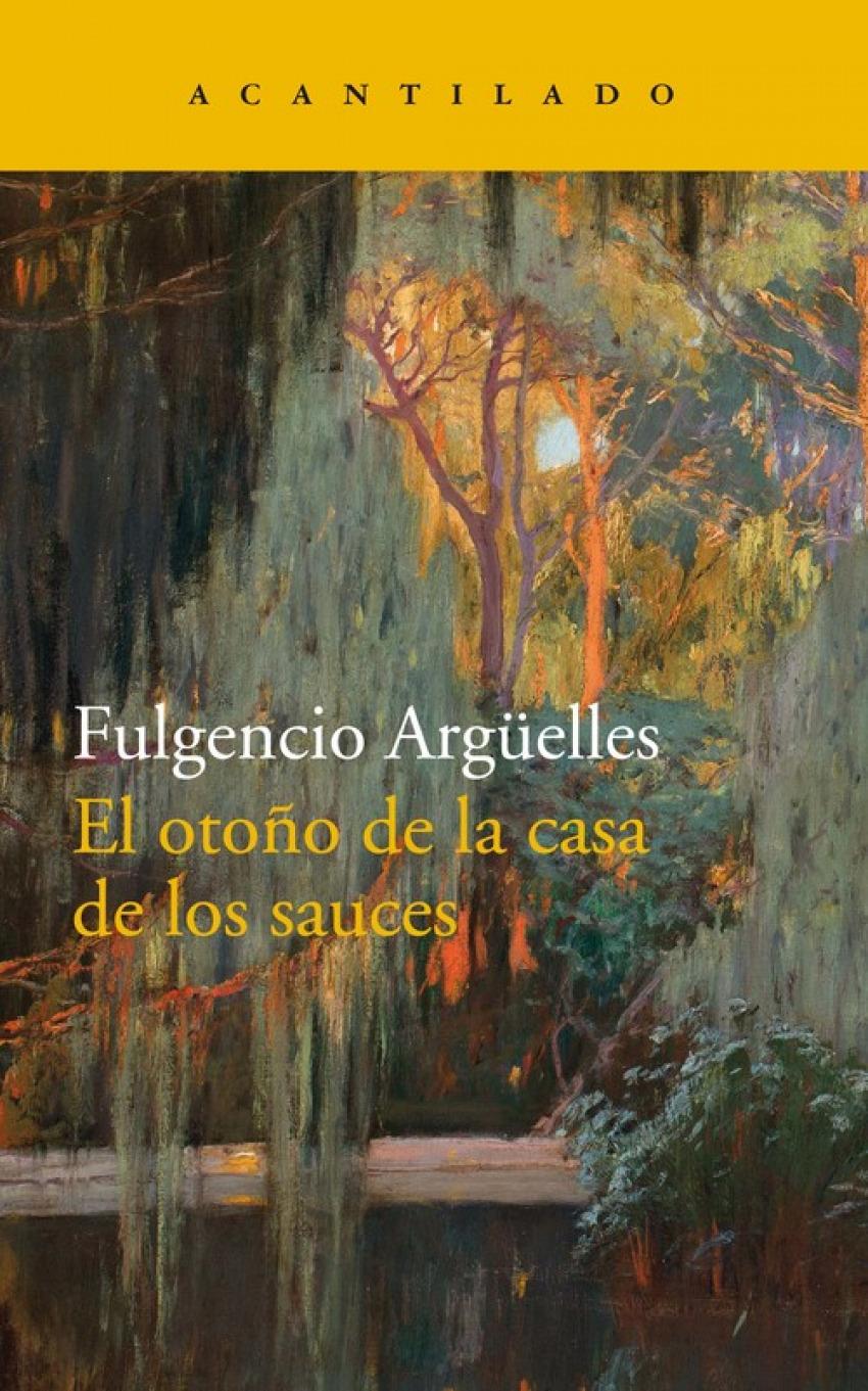 EL OTOñO DE LA CASA DE LOS SAUCES 9788417346270