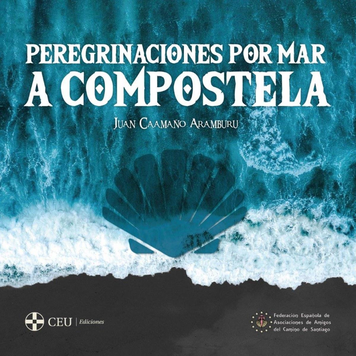 Peregrinaciones por mar a Compostela 9788417385941