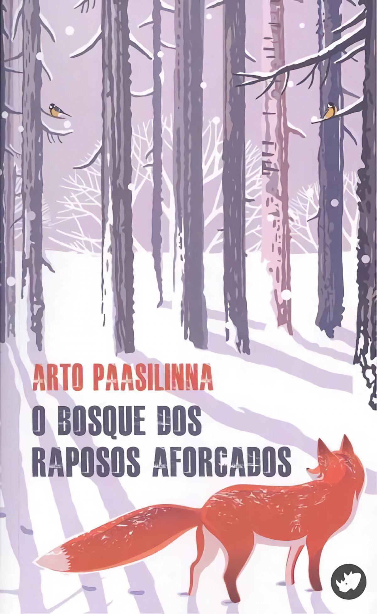 O BOSQUE DOS RAPOSOS AFORCADOS 9788417388010