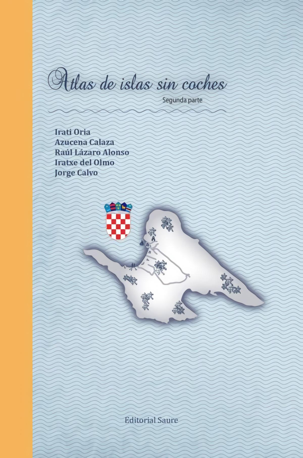 Atlas de islas sin coches, Segunda parte 9788417486044
