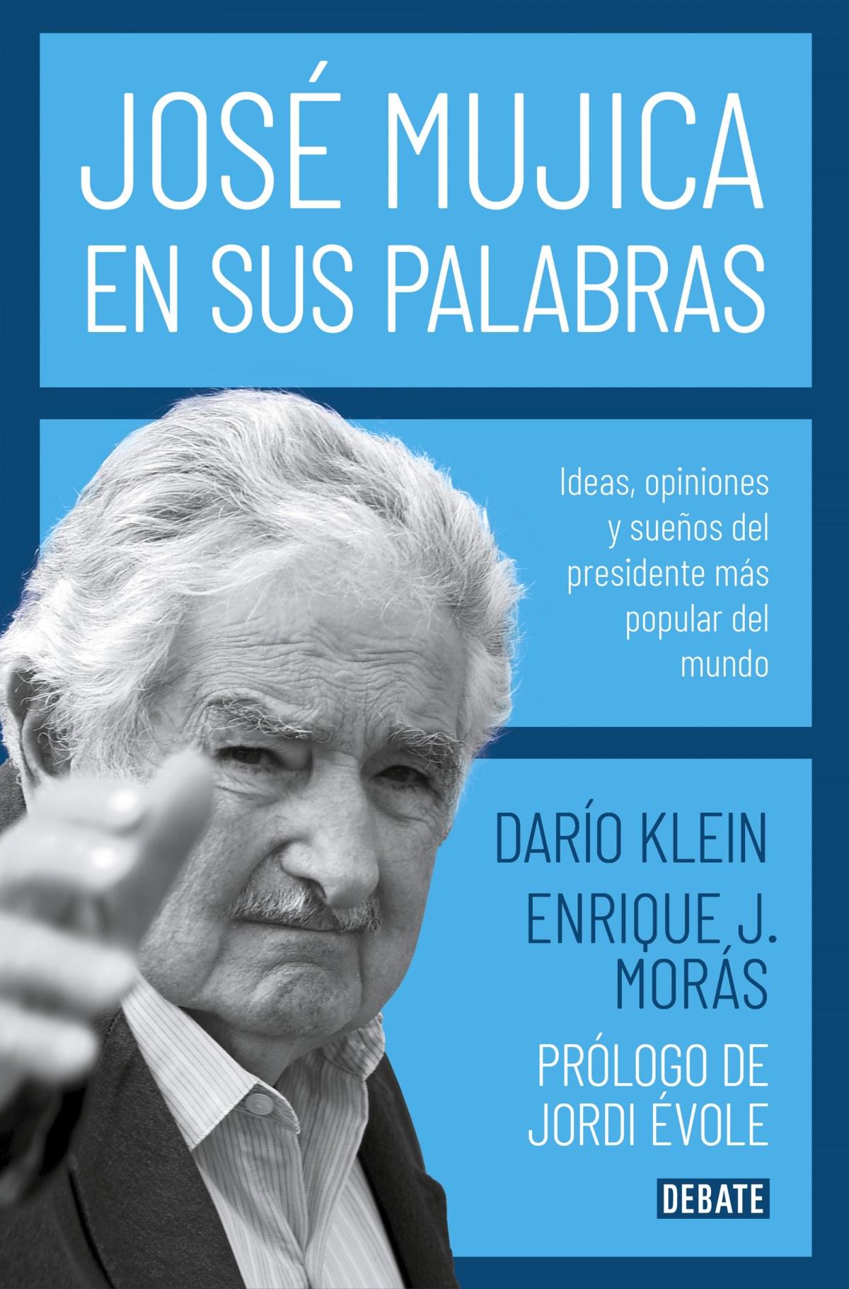 José Mujica en sus palabras 9788417636753