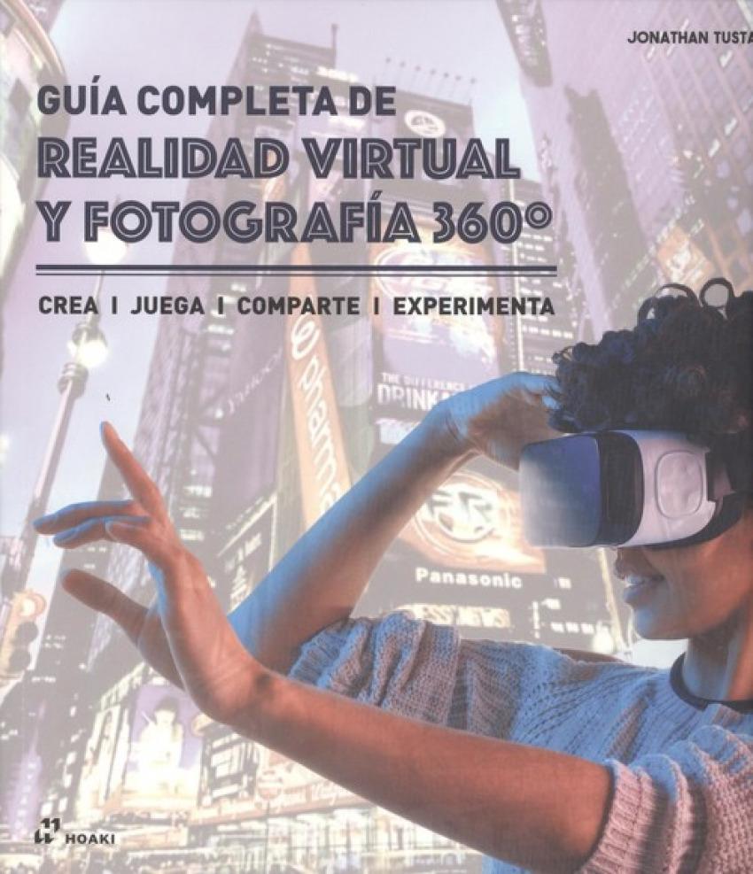 GUÍA COMPLETA DE REALIDAD VIRTUAL Y FOTOGRAFÍA 360o. 9788417656003