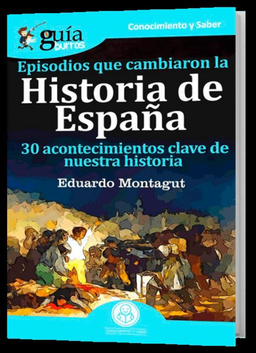 Episodios que cambiaron la Historia de España 9788417681258