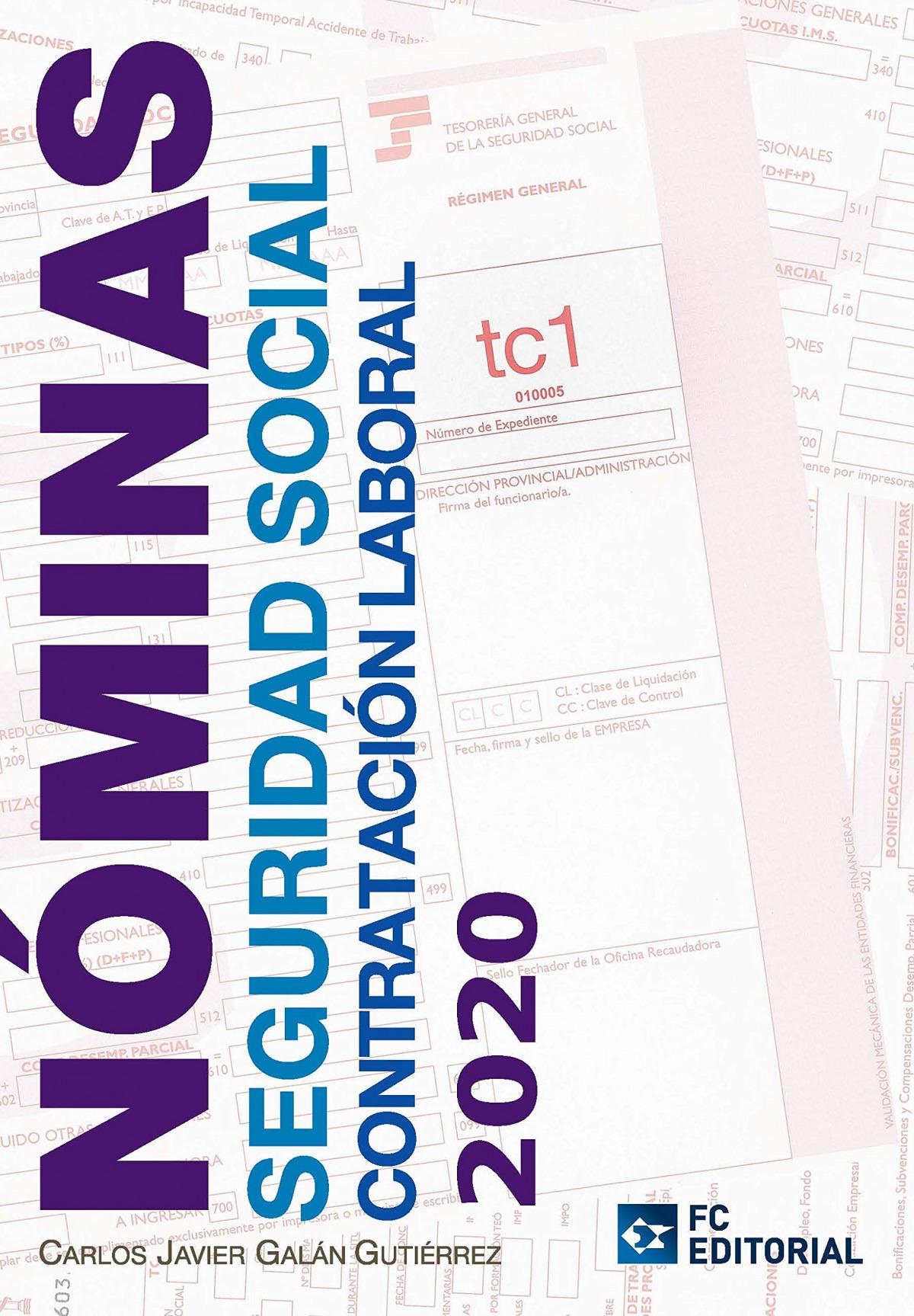 NOMINAS SEGURIDAD SOCIAL CONTRATACION LABORAL 2020 9788417701451