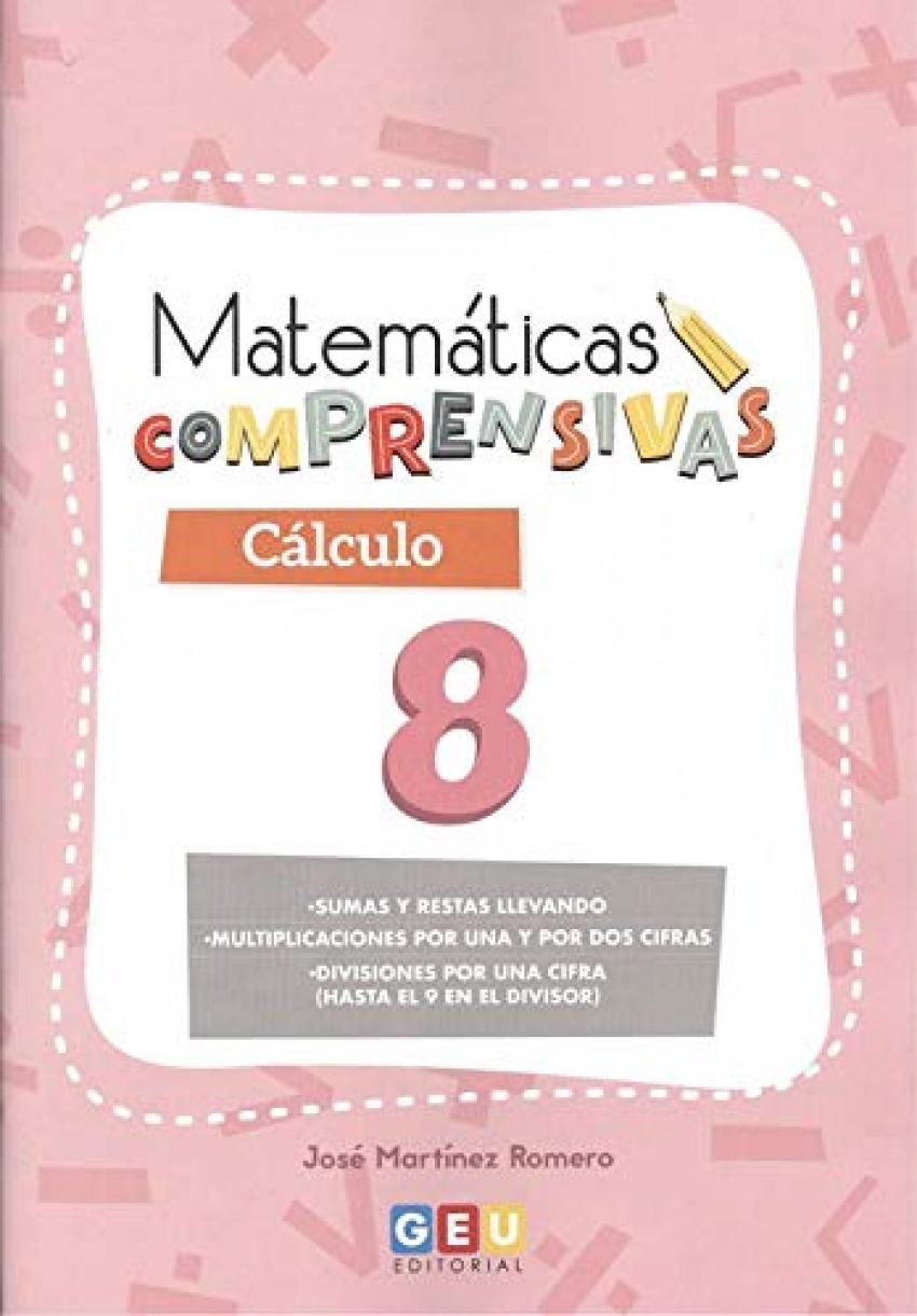 MATEMATICAS COMPRENSIVAS. CALCULO 8 9788417748630