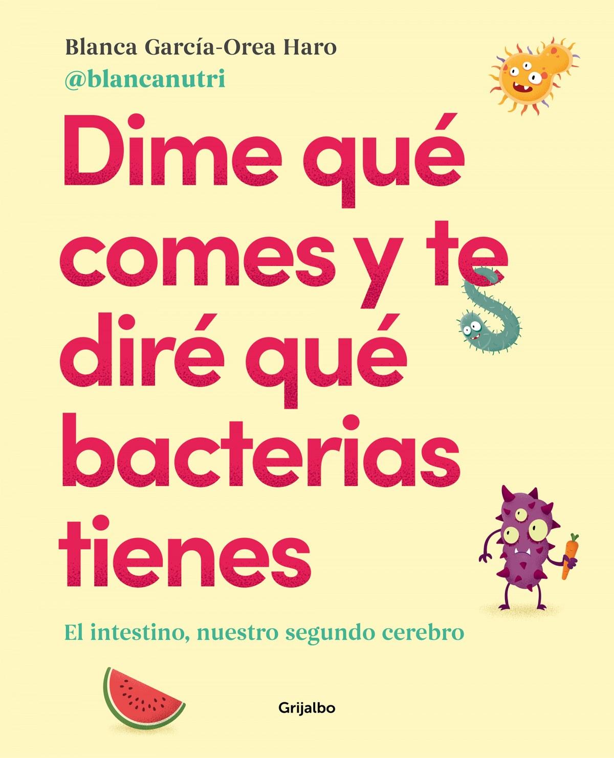 Dime qué comes y te diré qué bacterias tienes 9788417752927