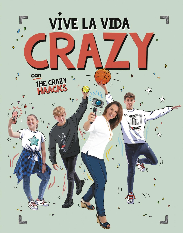 Vive la vida crazy con The Crazy Haacks (The Crazy Haacks) 9788417773724