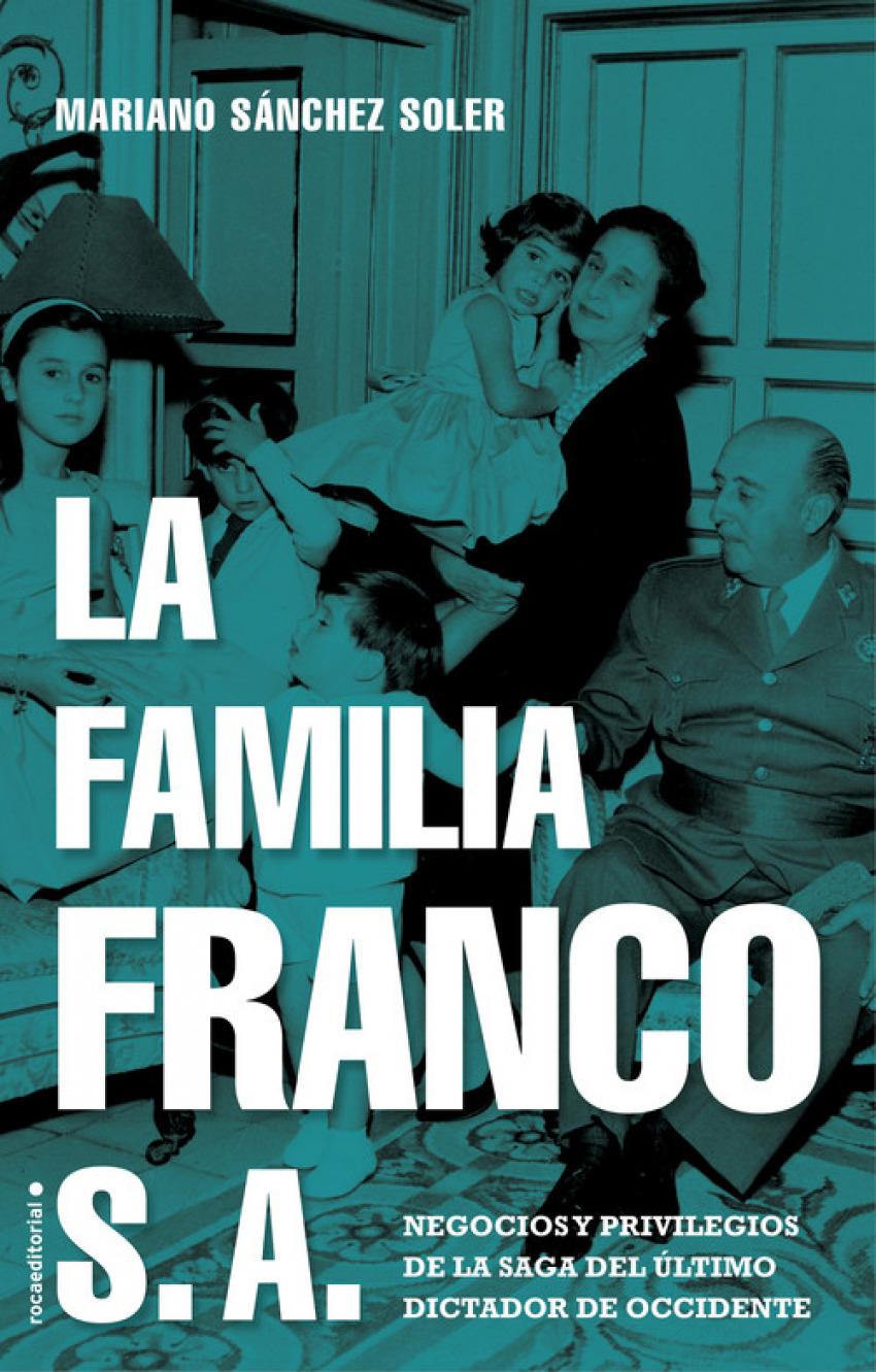LA FAMILIA FRANCO S.A. 9788417805692