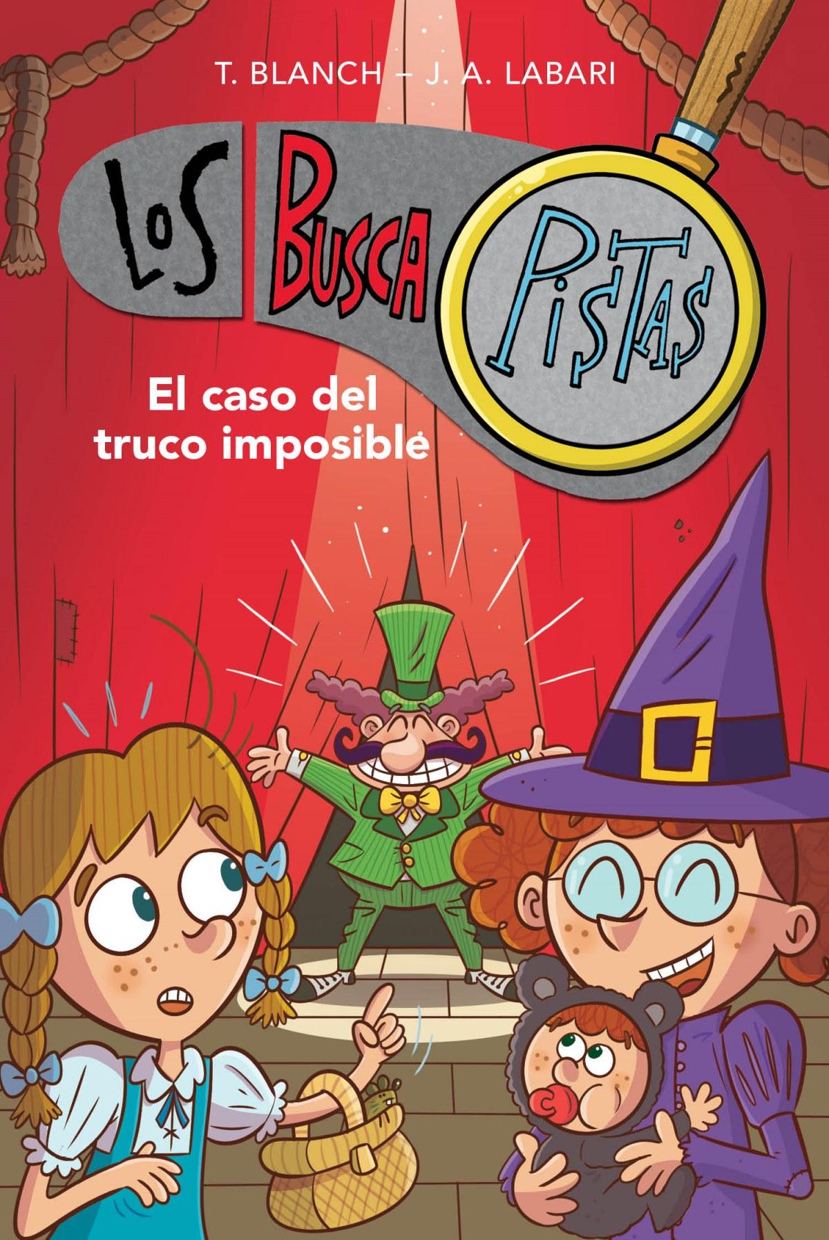 El caso del truco imposible (Serie Los BuscaPistas 12) 9788417922900