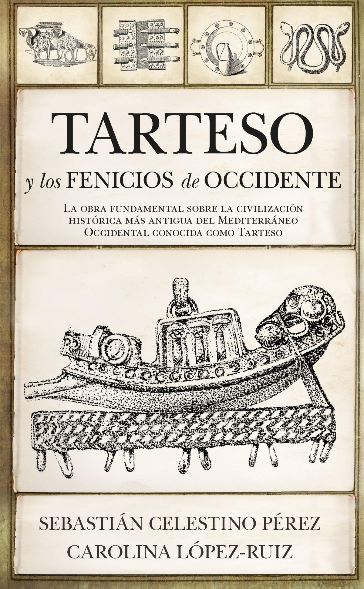 TARTESO Y LOS FENICIOS DE OCCIDENTE 9788417954796