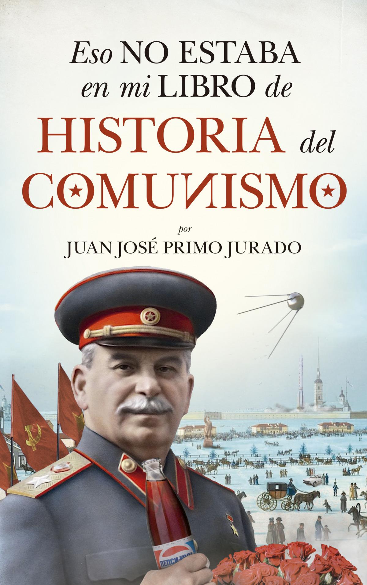 Eso no estaba en mi libro de historia del Comunismo 9788417954871