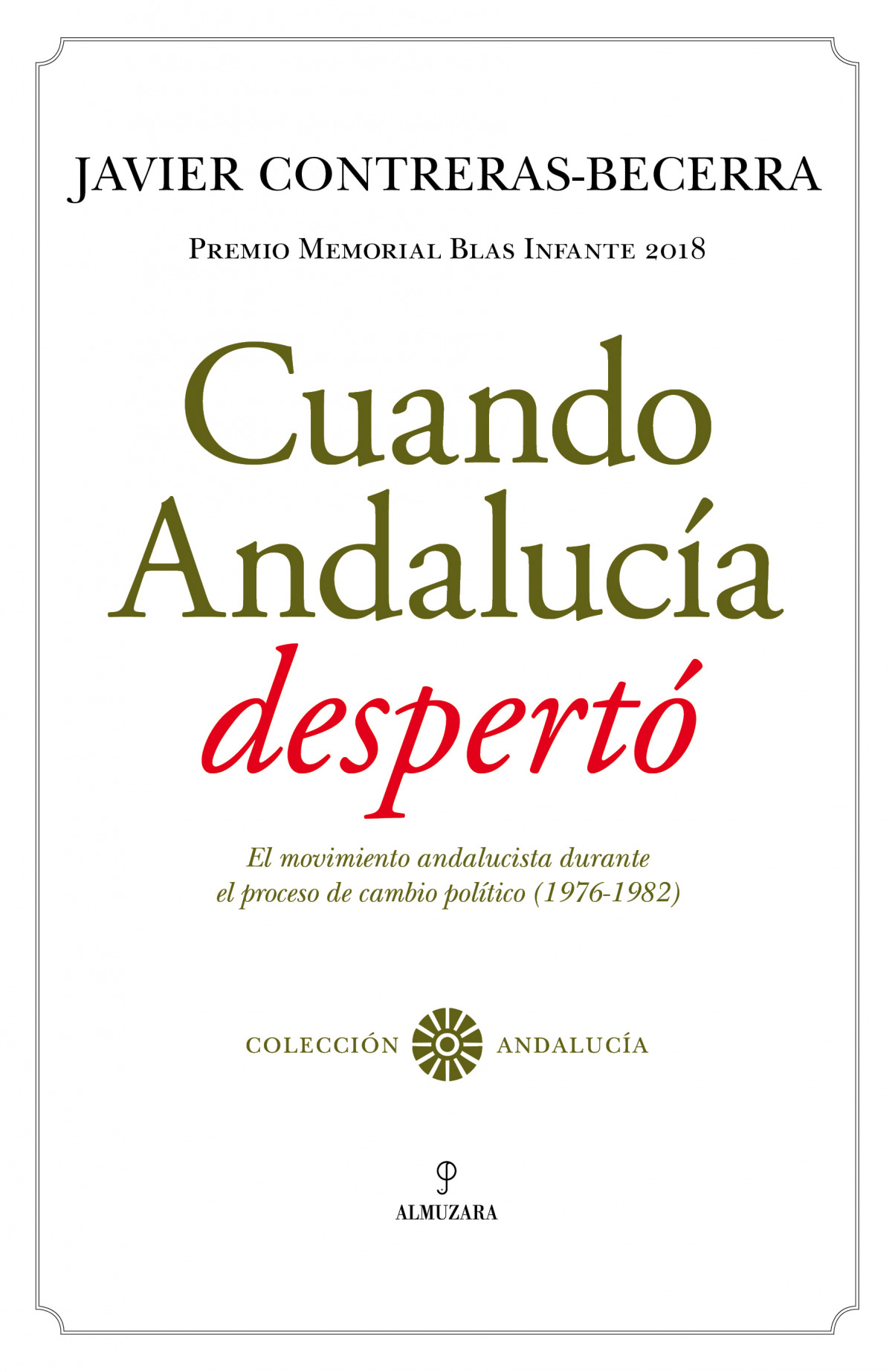 Cuando Andaluc¡a despertó 9788417954994