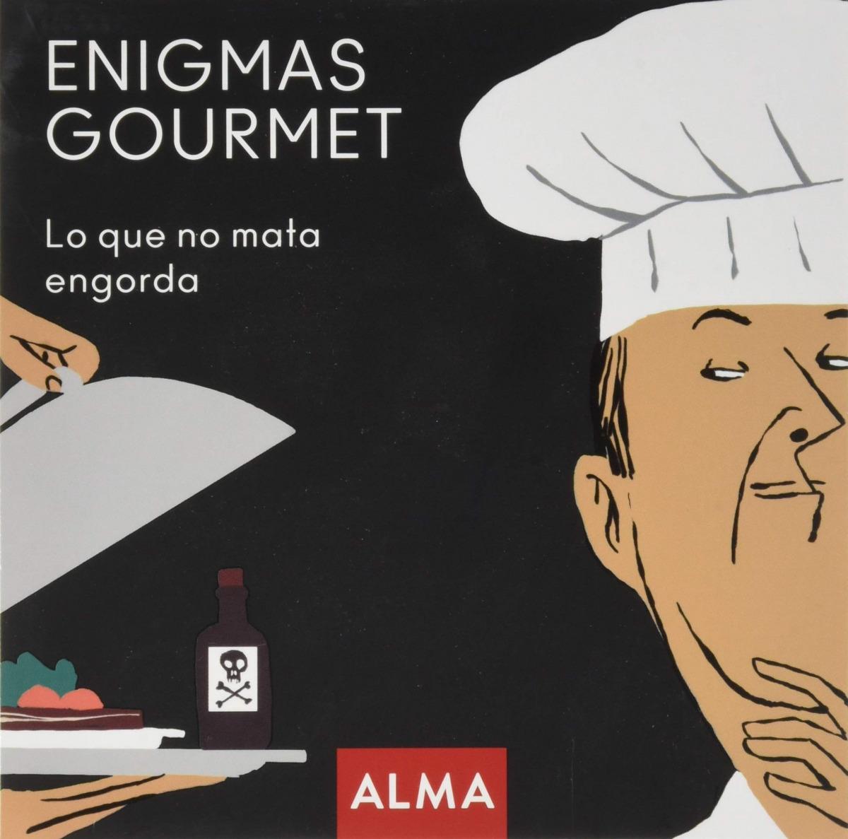 Enigmas gourmet, lo que no mata engorda 9788418008245