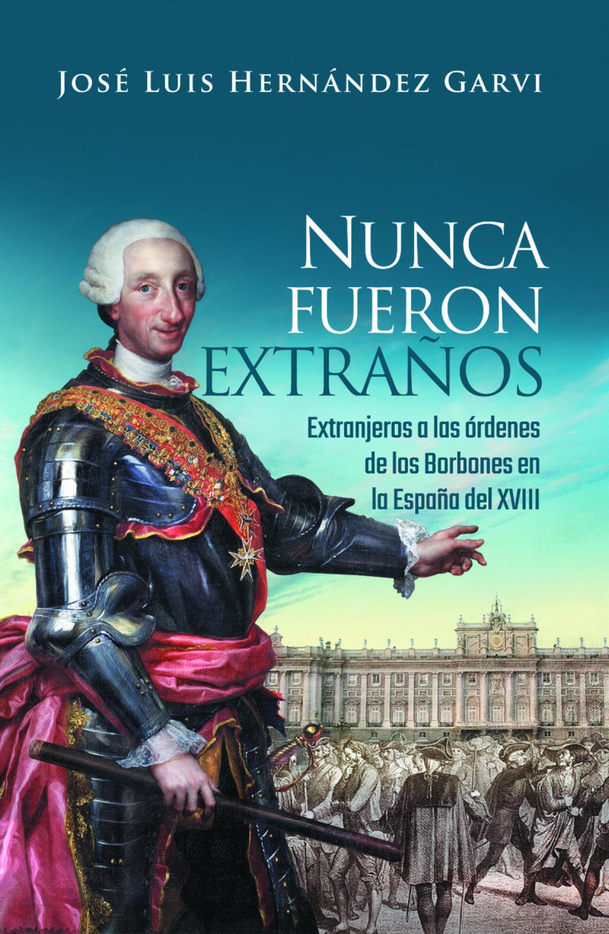 NUNCA FUERON EXTRAñOS 9788418016011