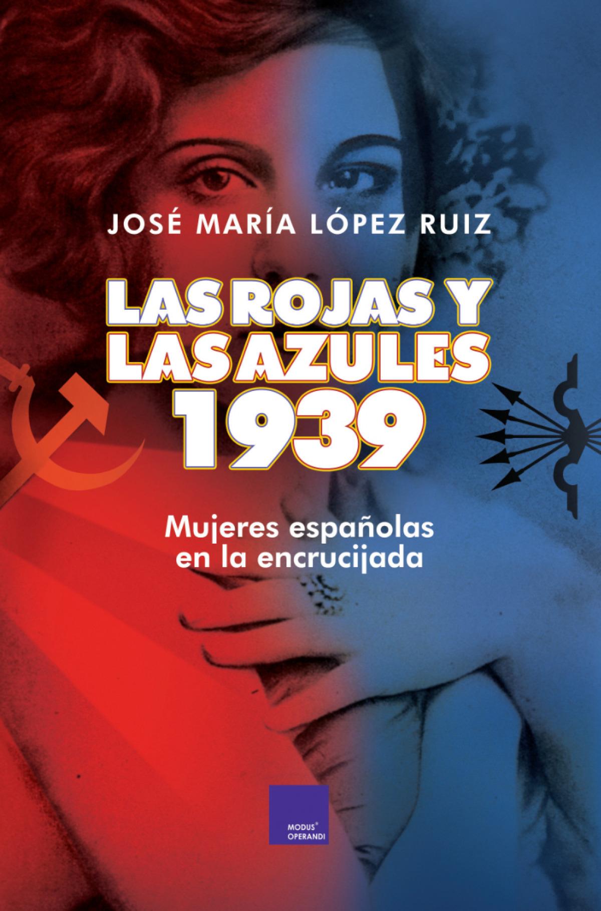 LAS ROJAS Y LAS AZULES. 1939 9788418016035