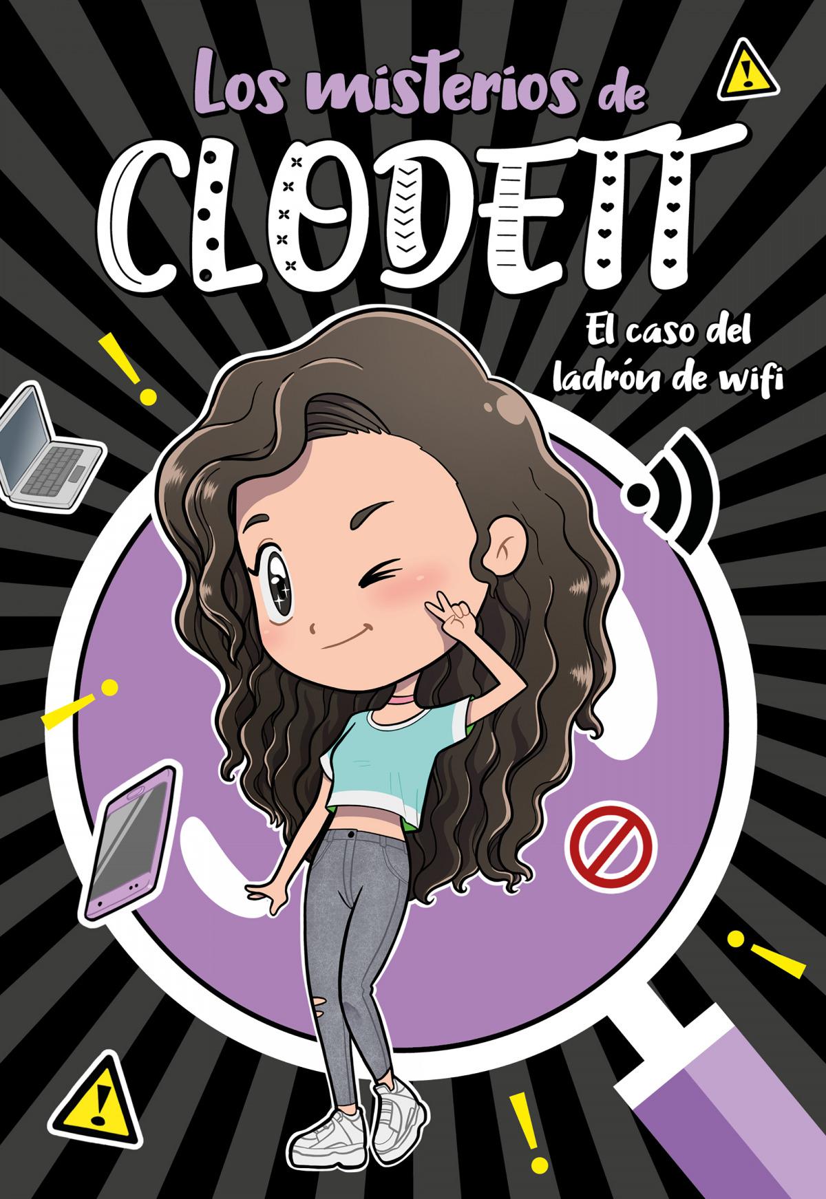 El caso del ladrón de wifi (Misterios de Clodett 1) 9788418038709