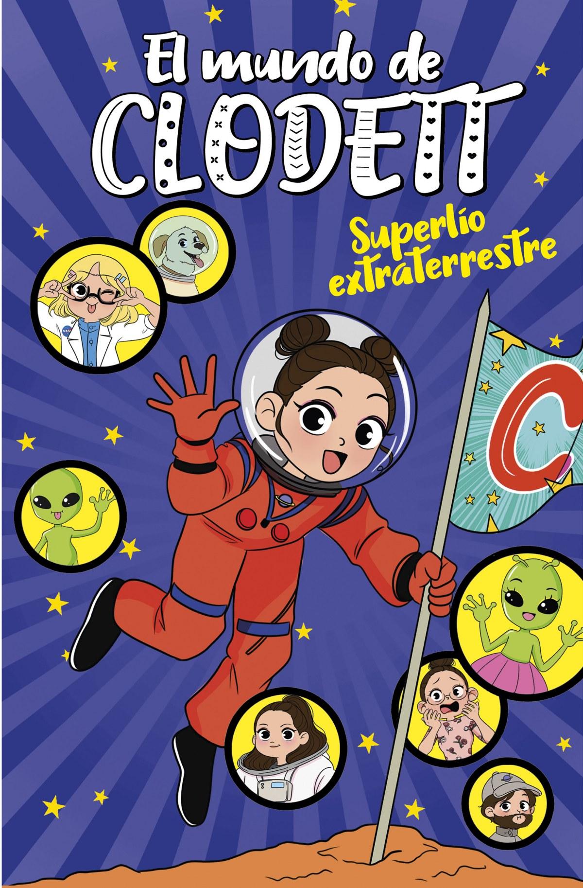 Superl¡o extraterrestre (El mundo de Clodett 6) 9788418038761