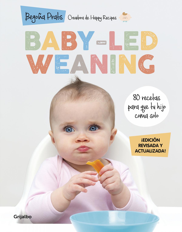Baby-led weaning (edición revisada y actualizada) 9788418055027
