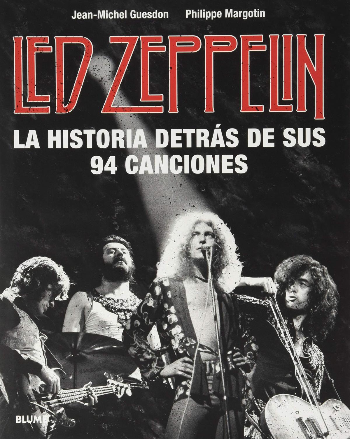 Led Zeppelin. La historia detrás de sus 94 canciones 9788418075414