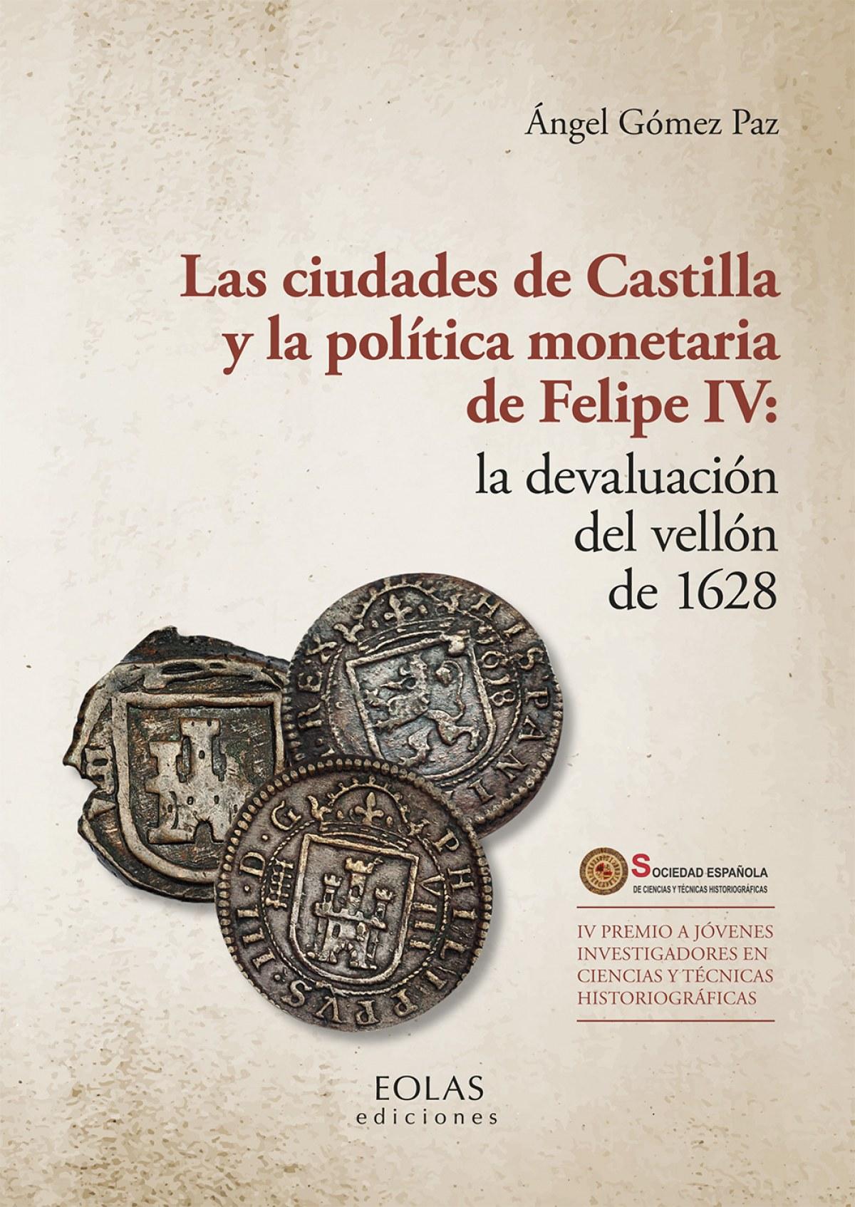 Las ciudades de Castilla y la pol¡tica monetaria de Felipe IV: la 9788418079689