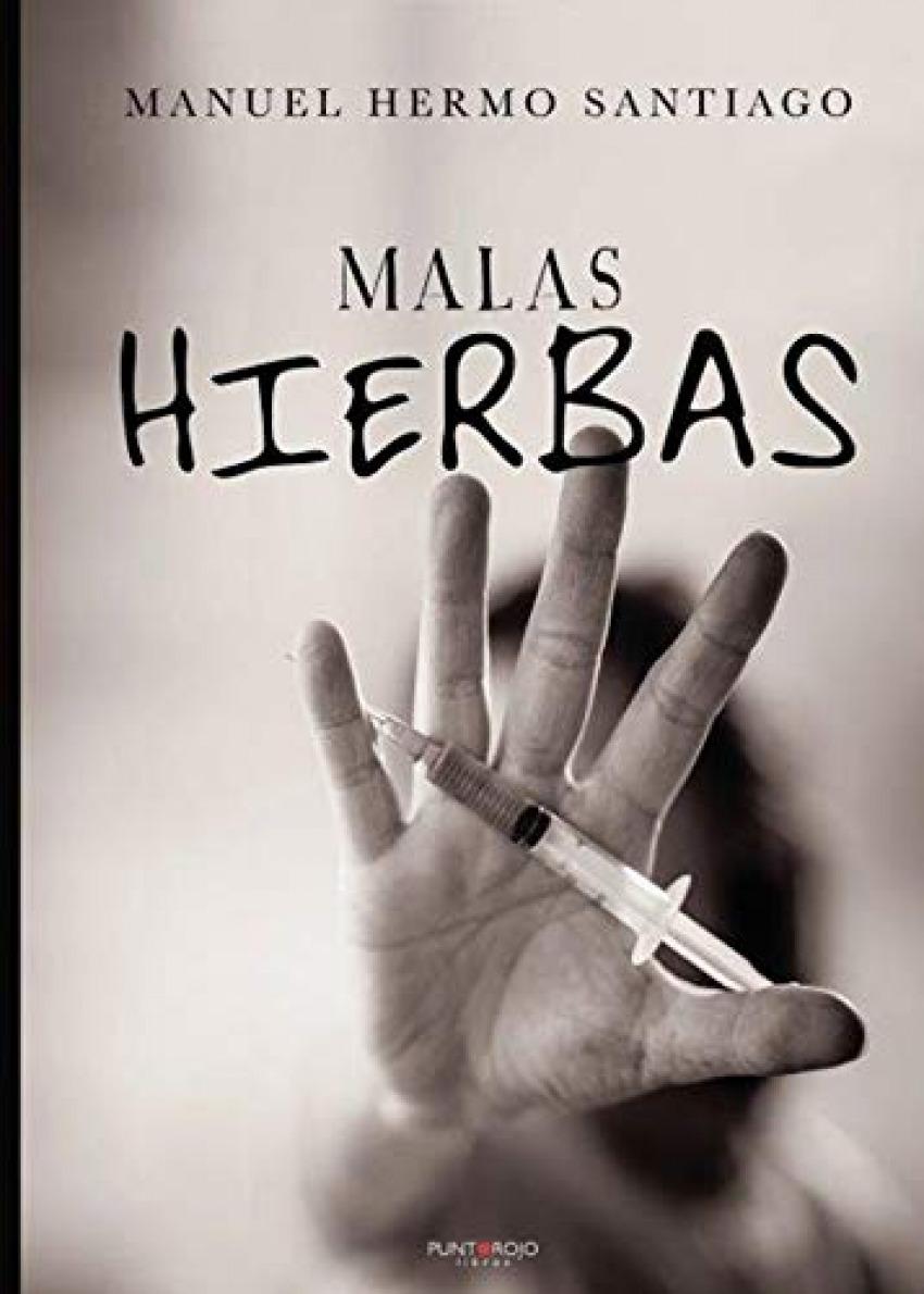 MALAS HIERBAS 9788418109676