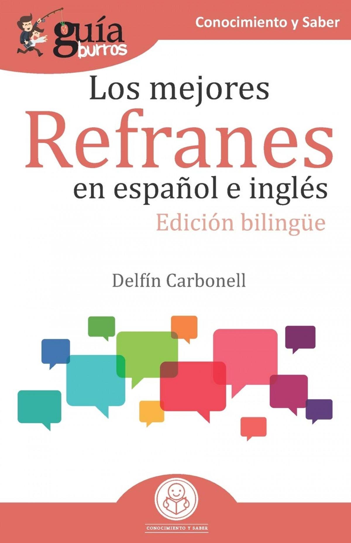 Gu¡aBurros Los mejores refranes en español e inglés 9788418121166