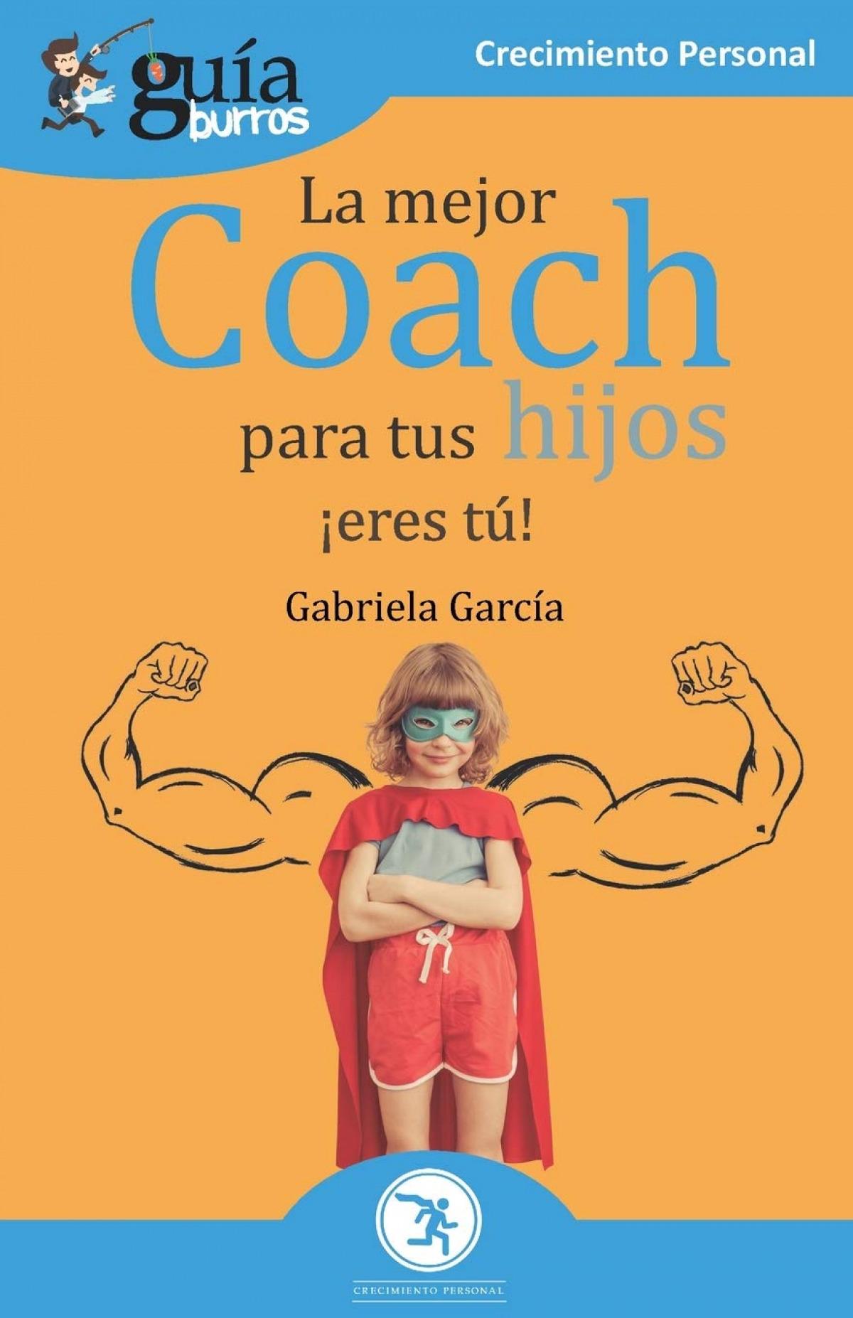Gu¡aBurros La mejor coach para tus hijos 9788418121173