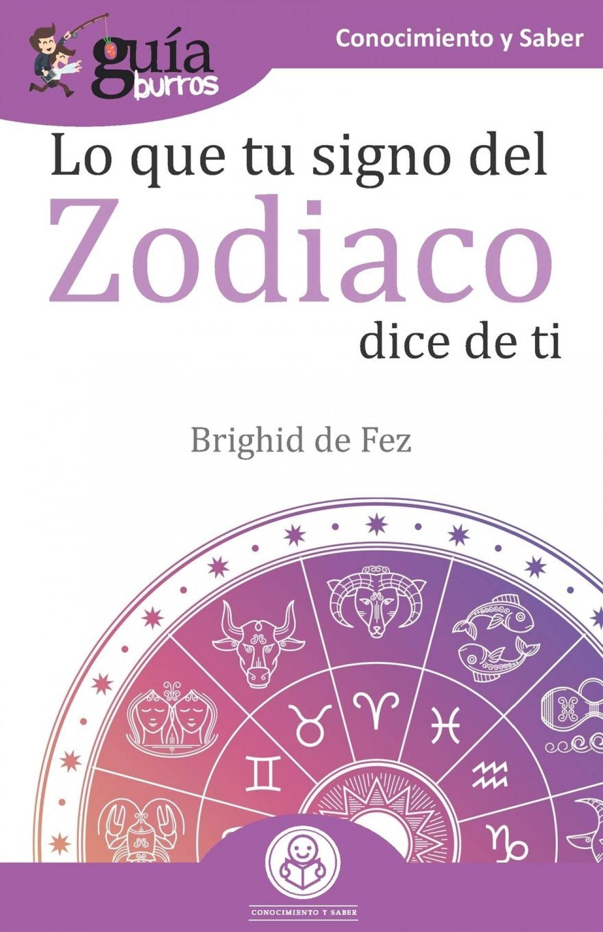 Gu¡aBurros Lo que tu signo del zodiaco dice de ti 9788418121241