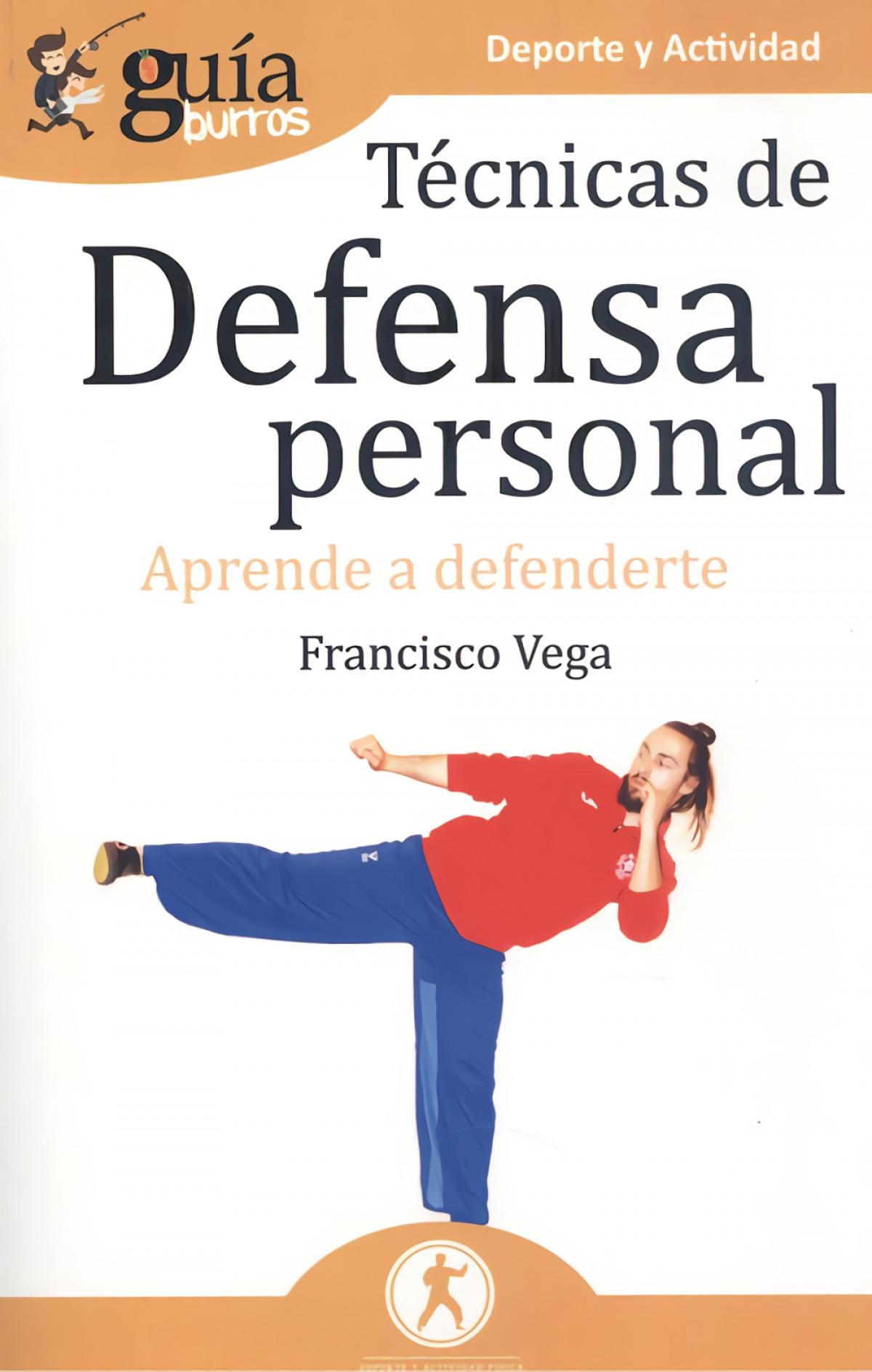 Gu¡aBurros Técnicas de defensa personal 9788418121258