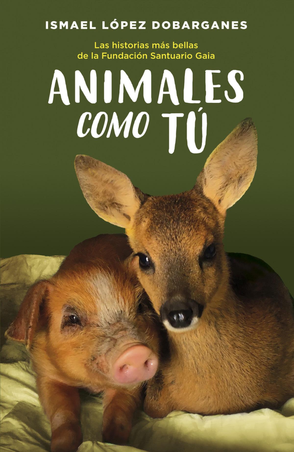 Animales como tú 9788418128189
