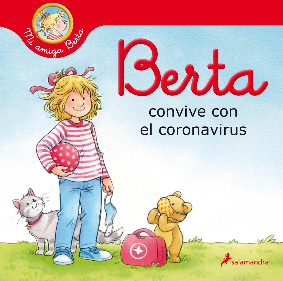 Berta convive con el coronavirus (Mi amiga Berta) 9788418174469