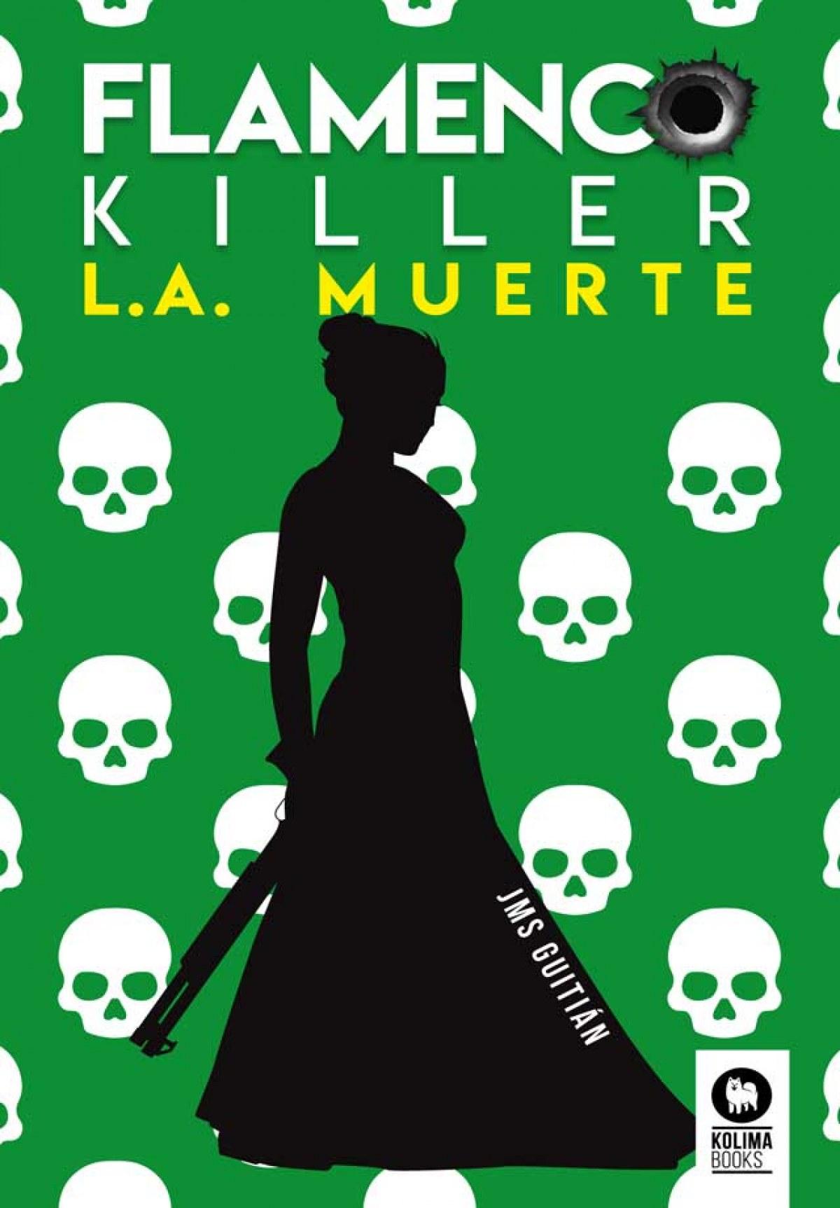 Flamenco killer. L.A. muerte 9788418263316