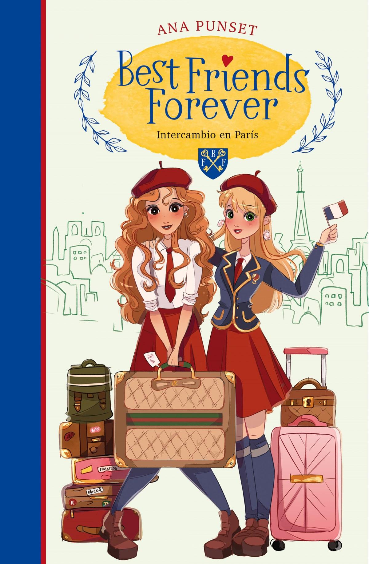 Intercambio en Par¡s (Best Friends Forever 3) 9788418318153