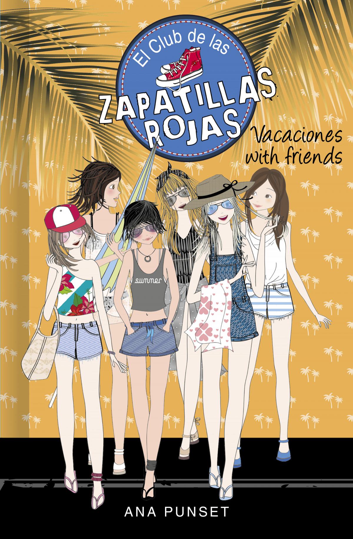 Vacaciones with friends (Serie El Club de las Zapatillas Rojas 19) 9788418318757