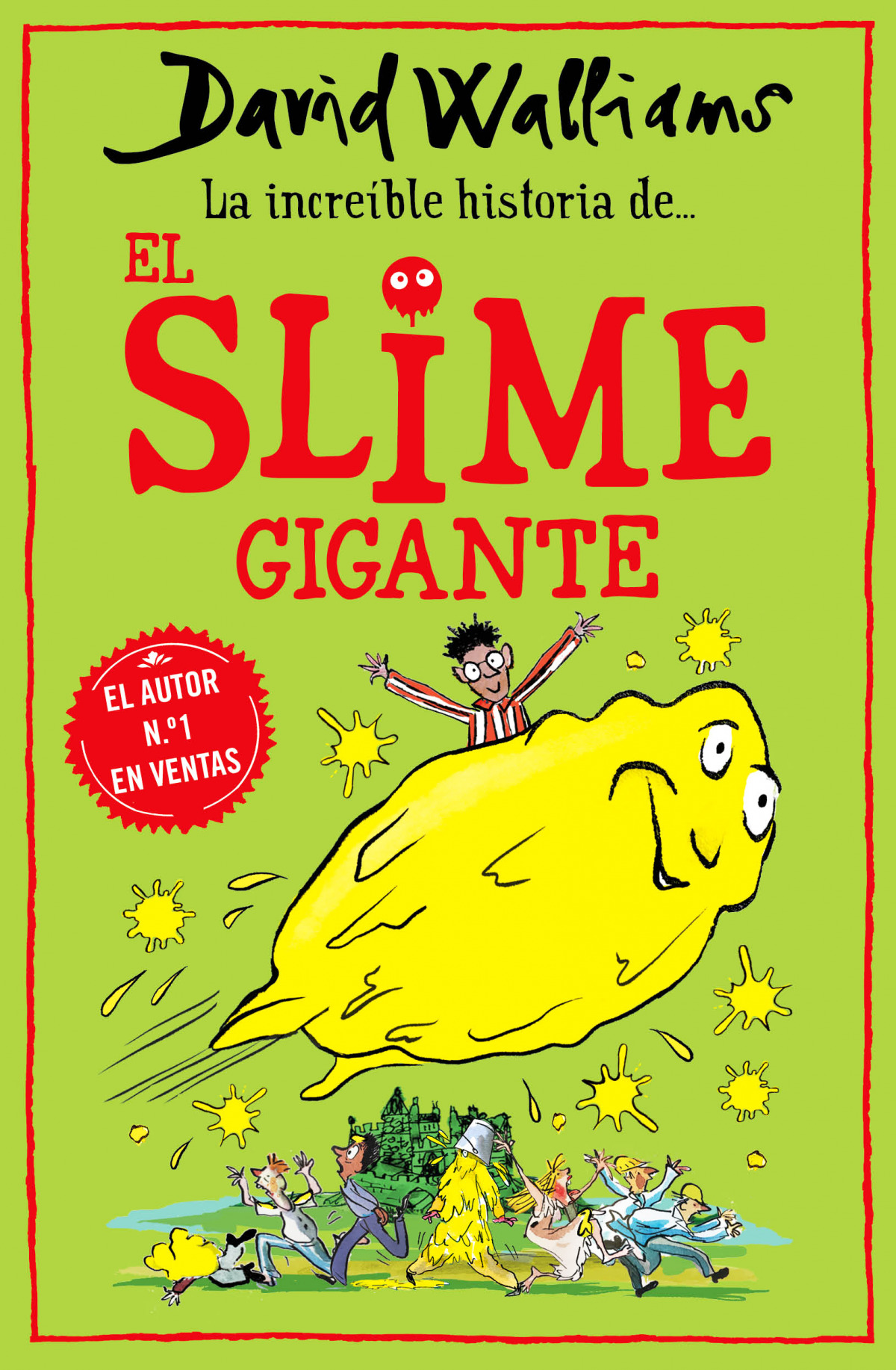 La incre¡ble historia de... El slime gigante 9788418318771