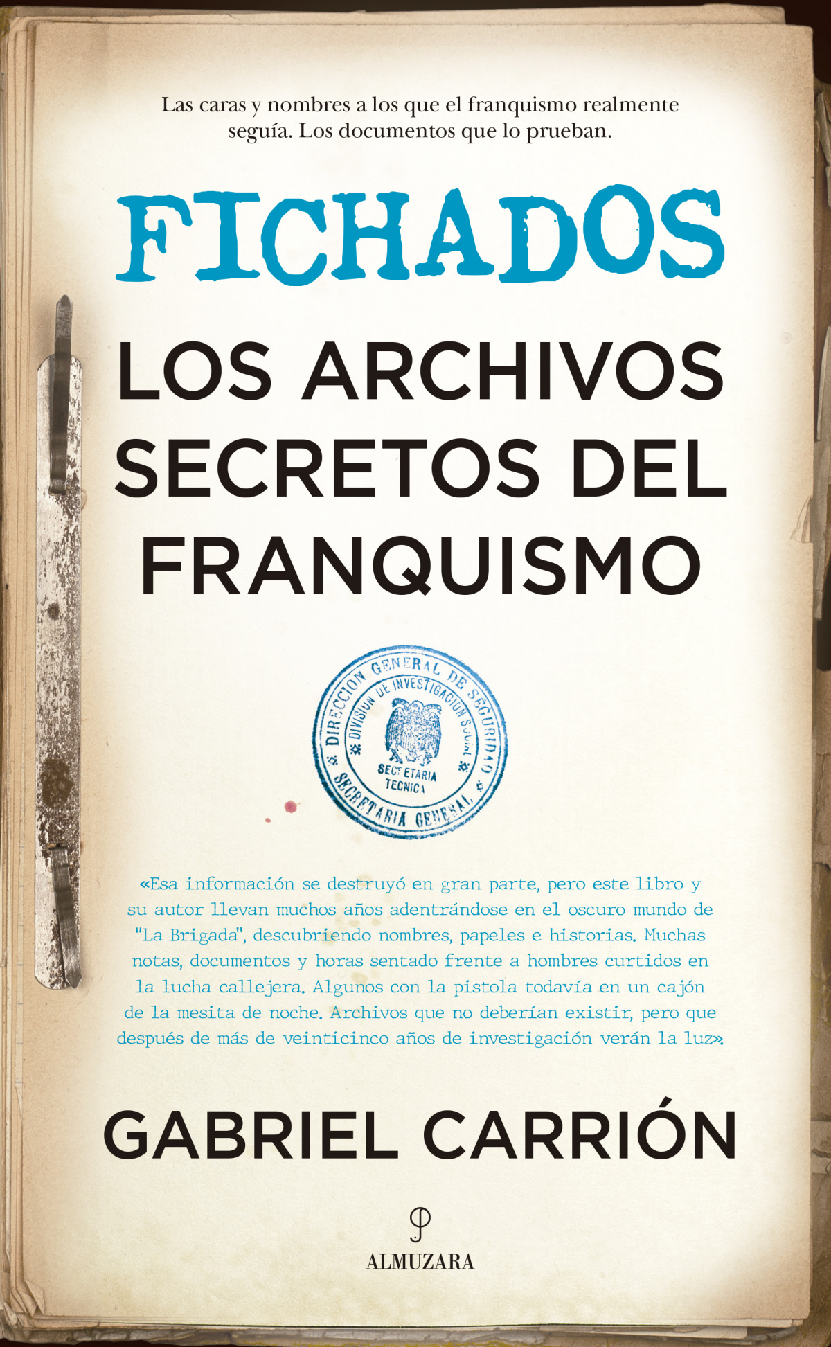 Fichados. Los archivos secretos del franquismo 9788418346286