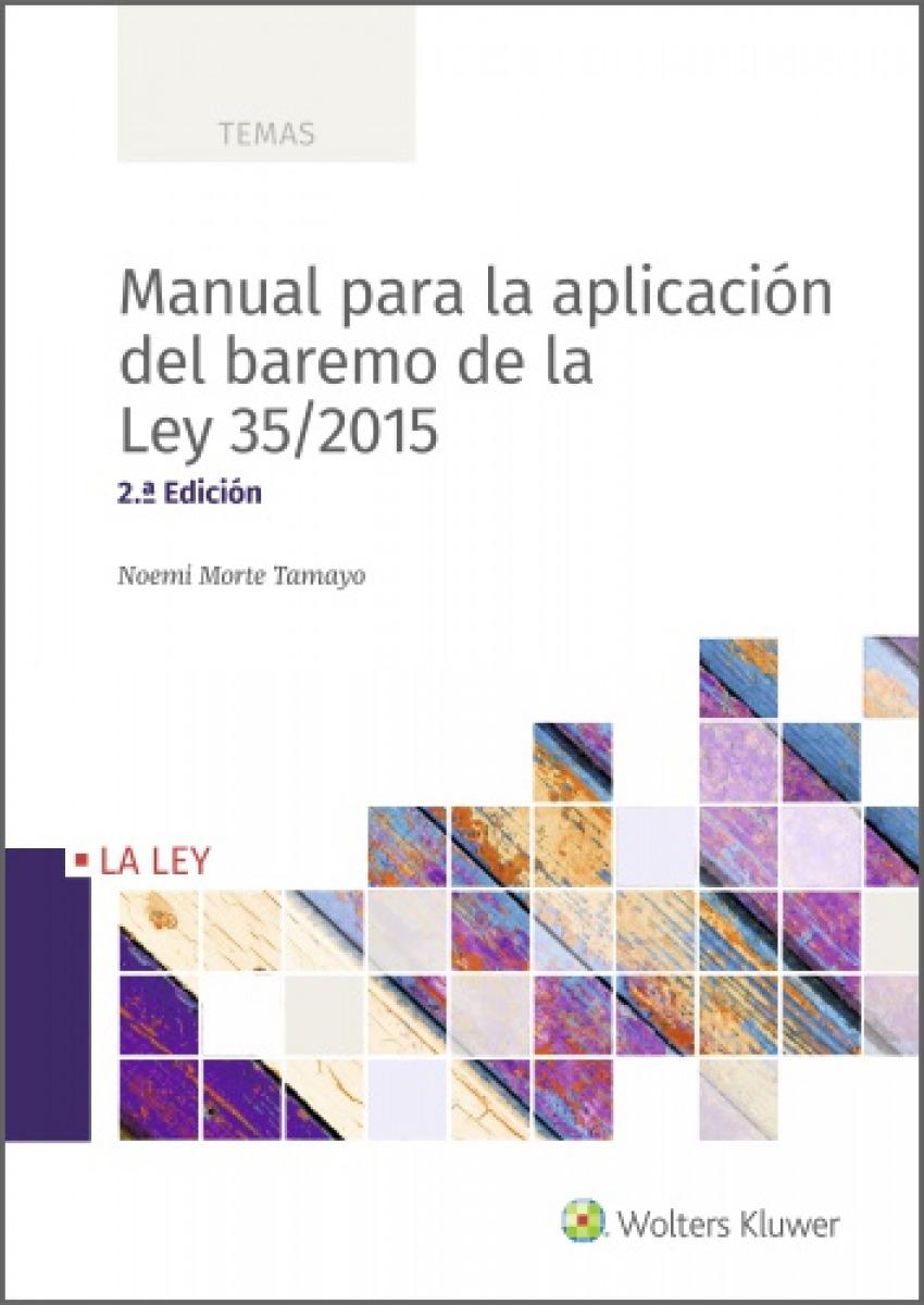 Manual para la aplicación del baremo de la Ley 35/2015 (2.a. Edici 9788418349119