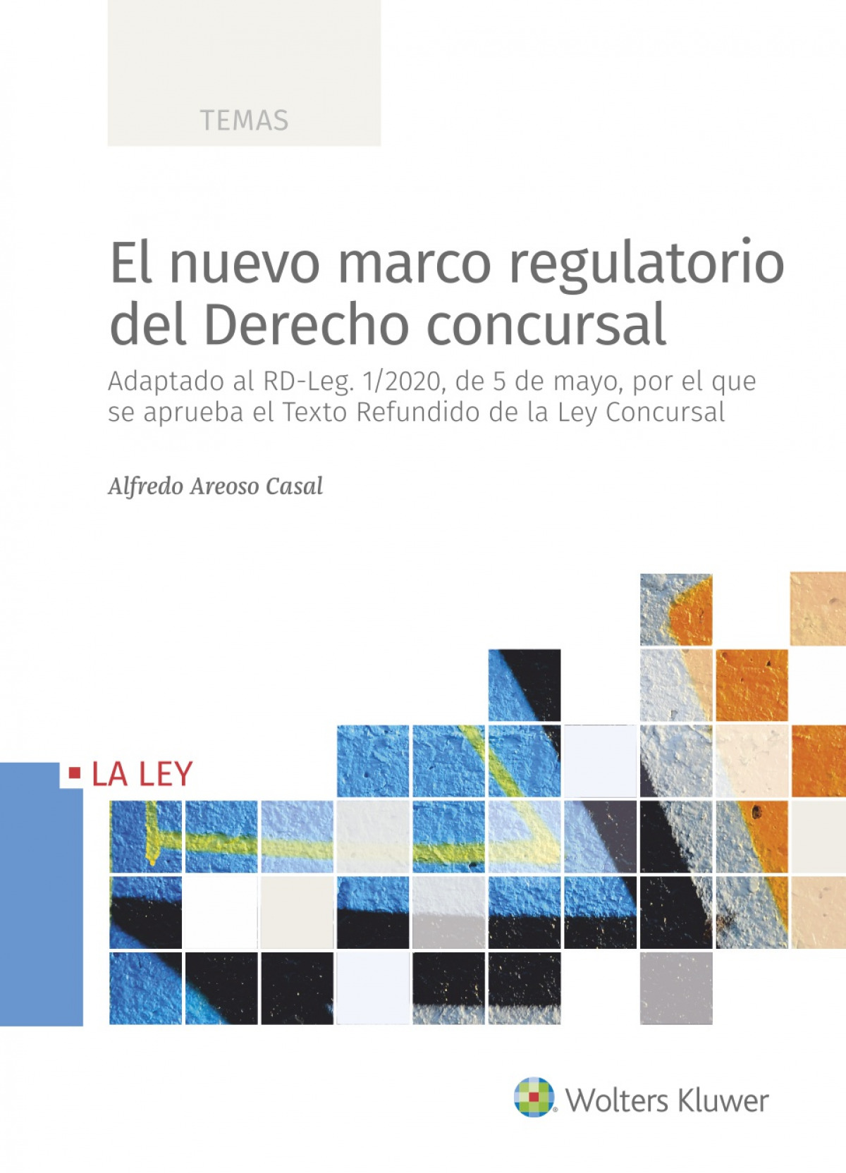 El nuevo marco regulatorio del derecho concursal 9788418349386
