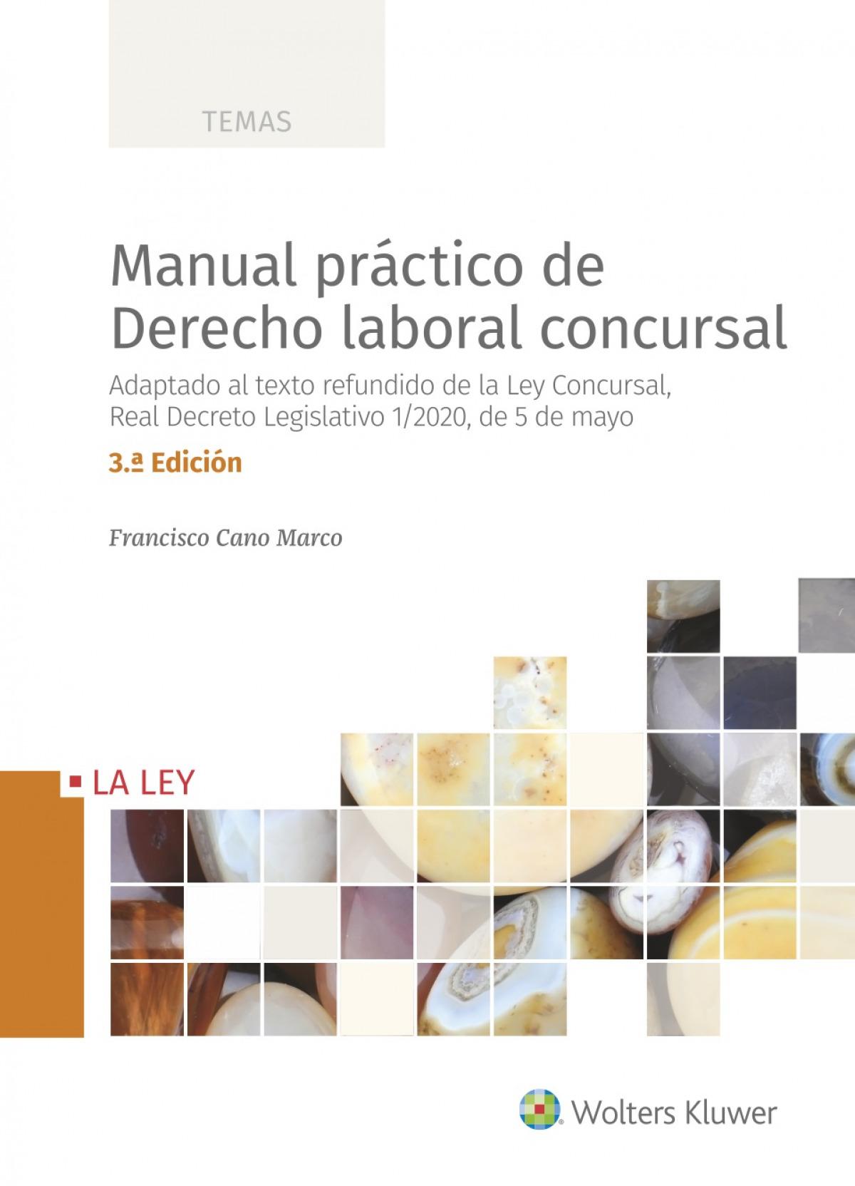 Manual práctico de Derecho laboral concursal (3.a. edición) 9788418349584