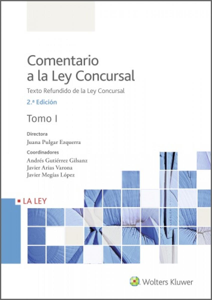 Comentario a la Ley Concursal (2.a. Edición) 9788418349607