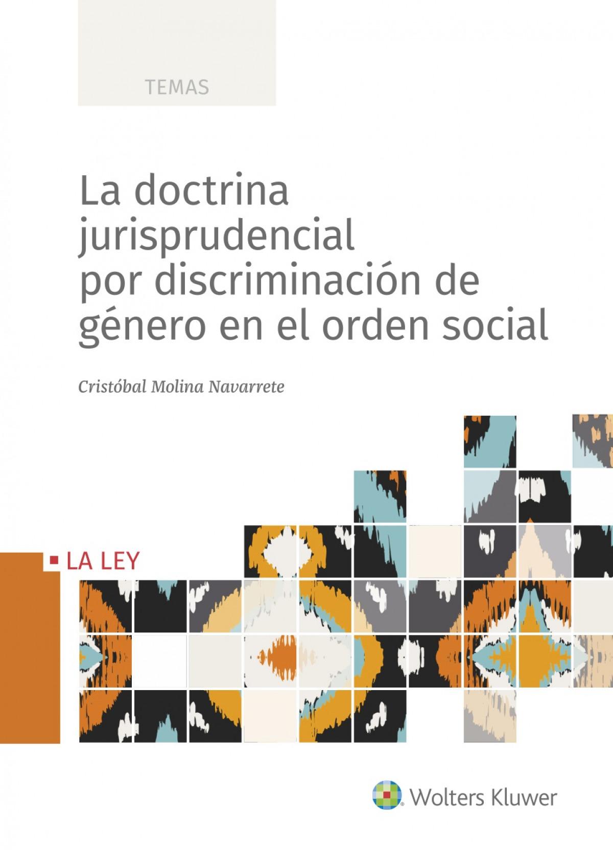 La doctrina jurisprudencial por discriminación de género en el or 9788418349621