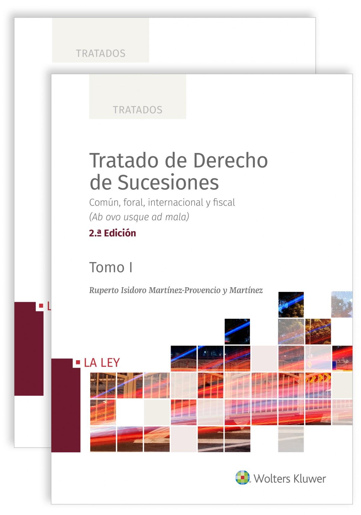 Tratado de derecho de sucesiones (2.a. Edición) 9788418349669