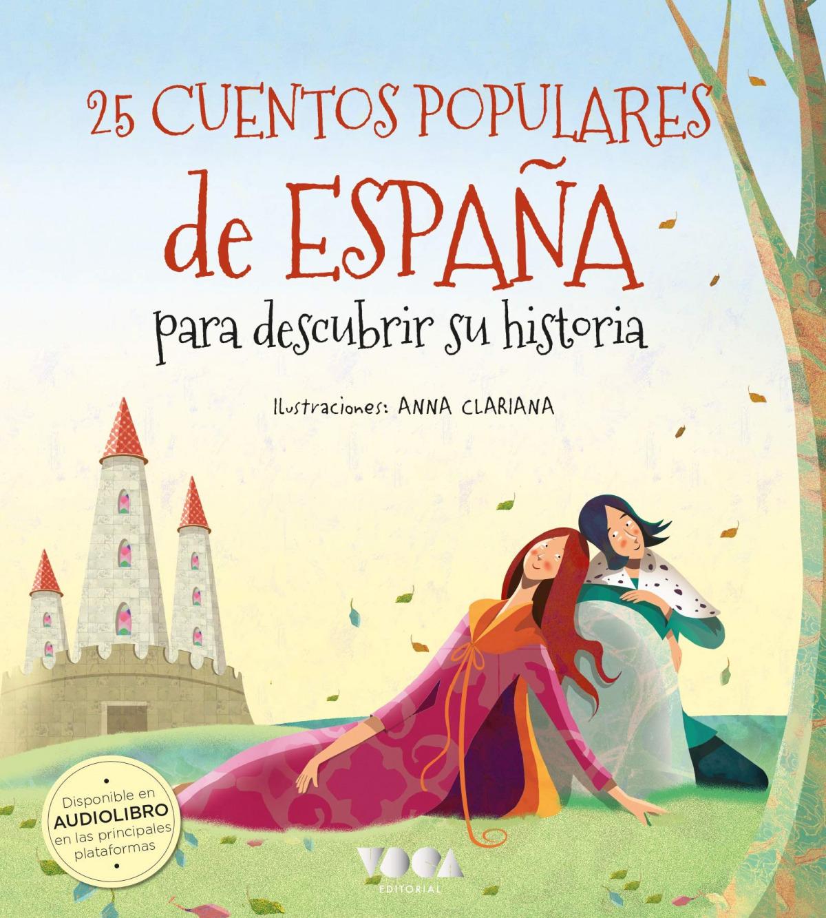 25 CUENTOS POPULARES DE ESPAñA PARA DESCUBRIR SU HISTORIA 9788418353307