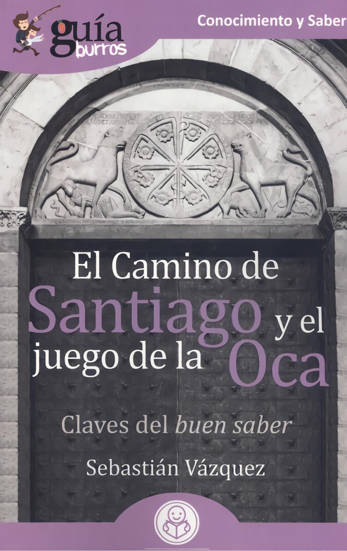 Camino de santiago y el juego de la oca 9788418429002
