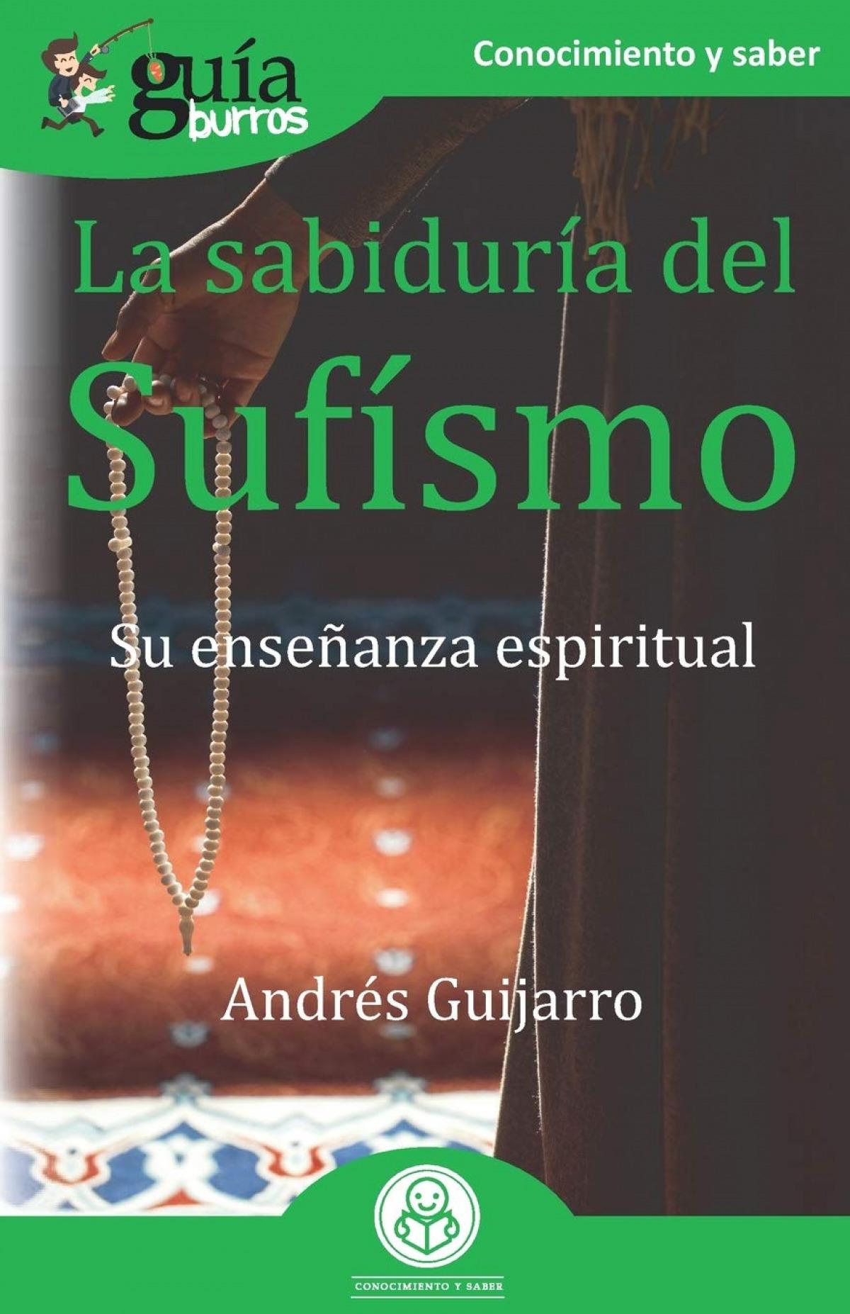 Gu¡aBurros La sabidur¡a del Suf¡smo 9788418429019
