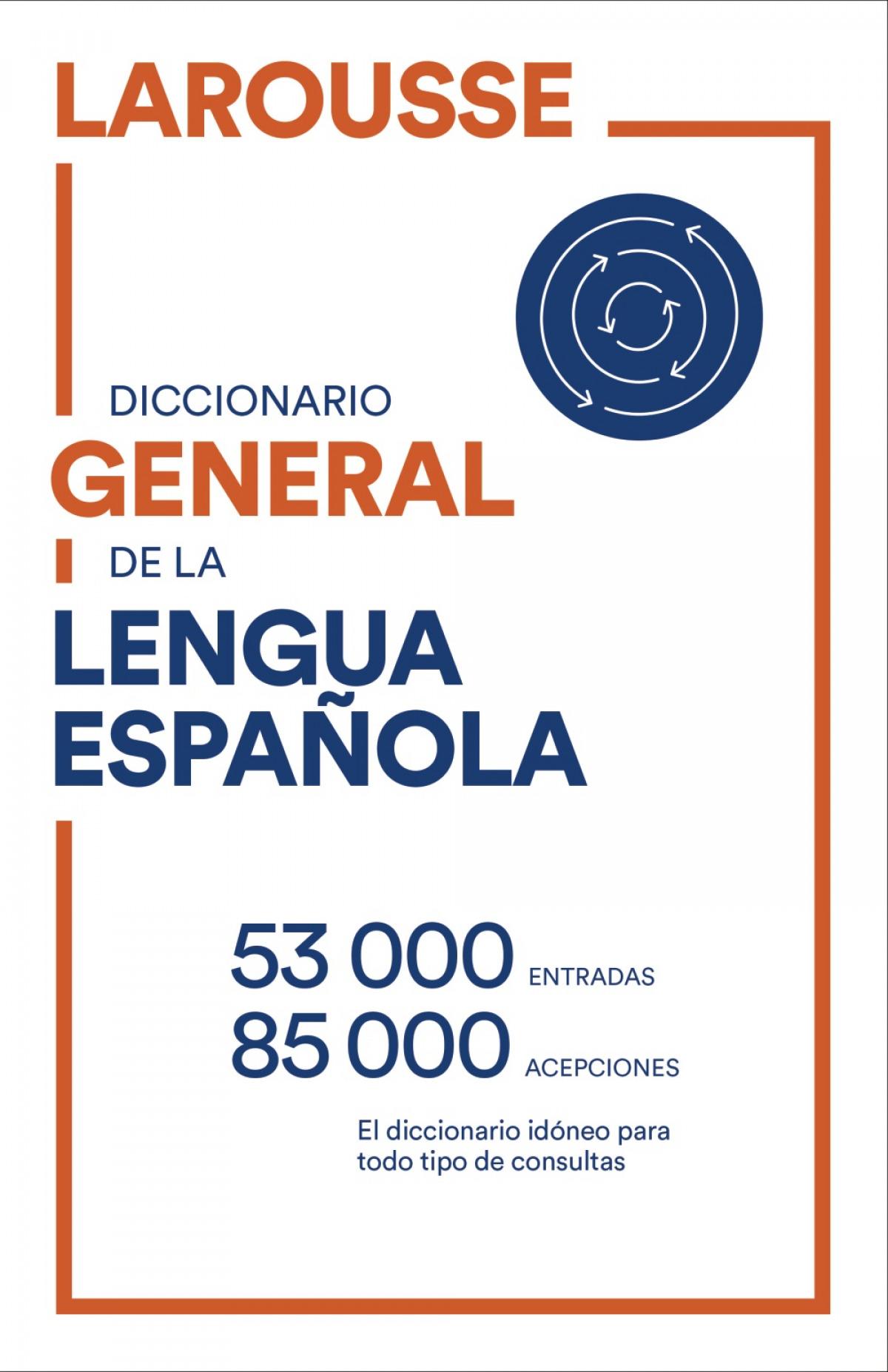 DICCIONARIO GENERAL DE LENGUA ESPAñOLA 9788418473081